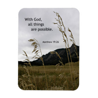 Matthew 19:26 With God, all things are possible Magnet