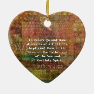 Matthew 28:19  Bible Verse Ceramic Heart Decoration