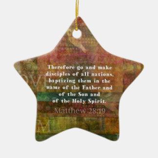 Matthew 28:19  Bible Verse Ceramic Star Decoration