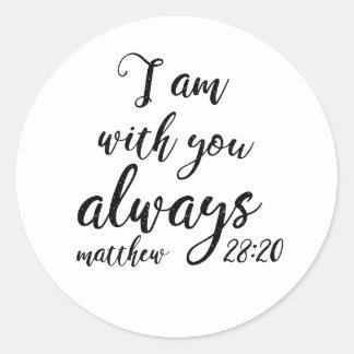Matthew 28:20 classic round sticker