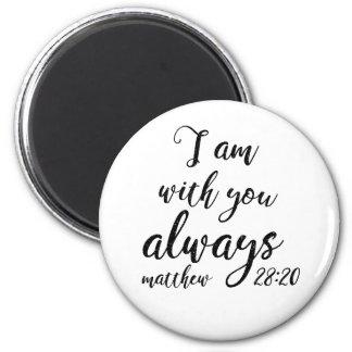 Matthew 28:20 magnet