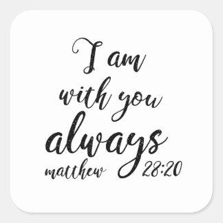 Matthew 28:20 square sticker