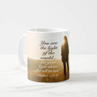 Matthew 5 14-16 You are the Light of the World Coffee Mug