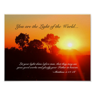 Matthew 5 14-16 You are the Light of the World Poster