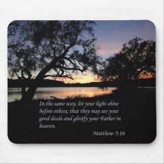 Matthew 5:16 Let Your Light Shine... Mouse Pad