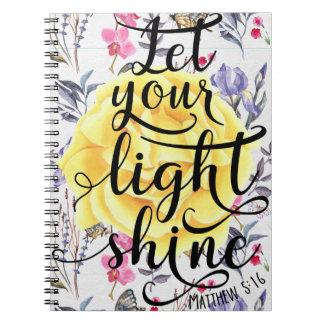 MATTHEW 5 16 LET YOUR LIGHT SHINE NOTEBOOK