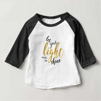 Matthew 5:16 - Shine Your Light Baby T-Shirt