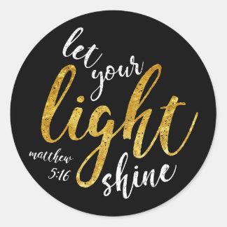 Matthew 5:16 - Shine Your Light Classic Round Sticker