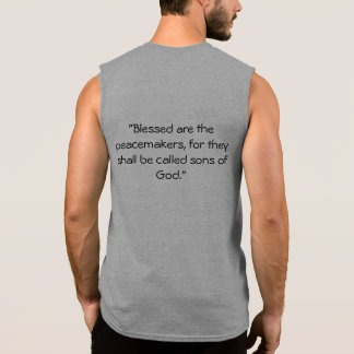 Matthew 5:9 sleeveless shirt