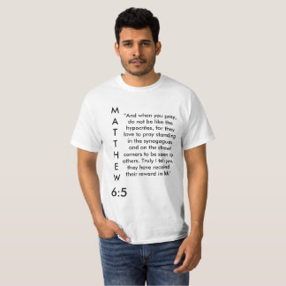 Matthew 6:5 shirt