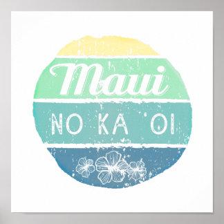 Maui No Ka Oi Vintage Typography Poster