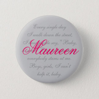 Maureen 6 Cm Round Badge