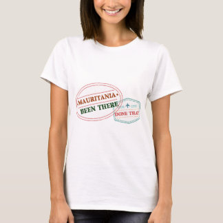 Mauritania Been There Done That T-Shirt
