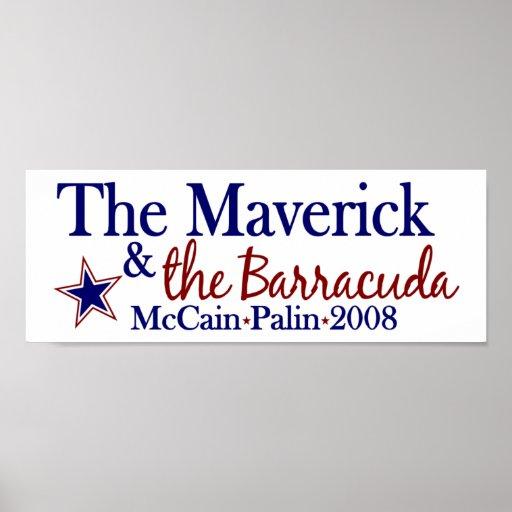 Maverick and Barracuda (McCain Palin 2008) Posters