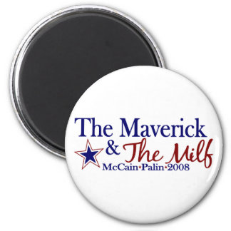 Maverick and Milf (McCain Palin 2008) Magnet