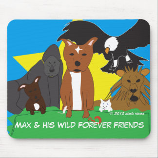 Max & His Wild Forever Friends Mousepad
