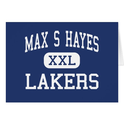Max S Hayes - Lakers - Vocational - Cleveland Ohio Greeting Card