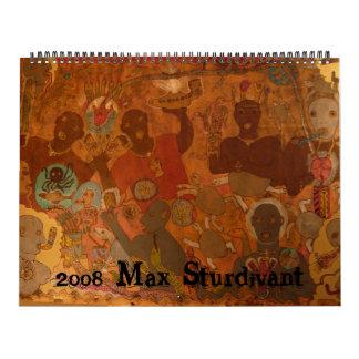 Max Sturdivant 2008 Calendar
