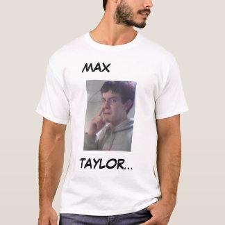 Max Taylor T-Shirt