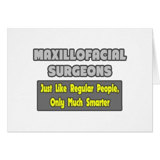 Maxillofacial Surgeons...Smarter Card