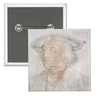 Maximilian I, Emperor of Germany , 1518-19 Pins