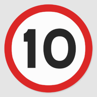 Maximum Speed Limit Funny Birthday Age 10 Ten Round Sticker