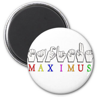 MAXIMUS FINGERSPELLED ASL NAME SIGN MAGNET