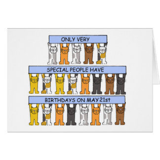 May 21st birthdays celebrated by cats. greeting card