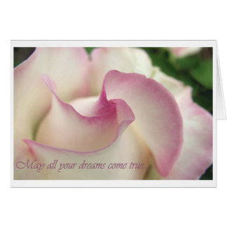 May all your dreams come true....Greeting Card