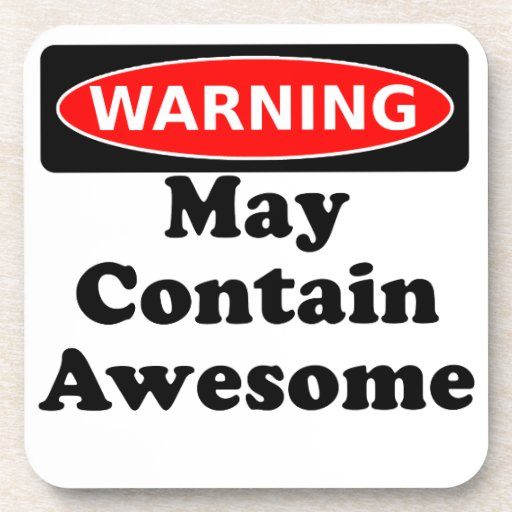 May Contain Awesome Coaster