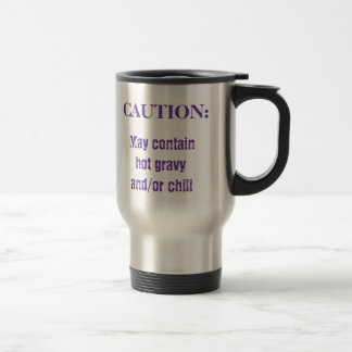May contain hot gravy and/or chili, CAUTION:, WCTA Stainless Steel Travel Mug