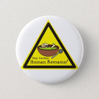 May Contain Human Remains Badge
