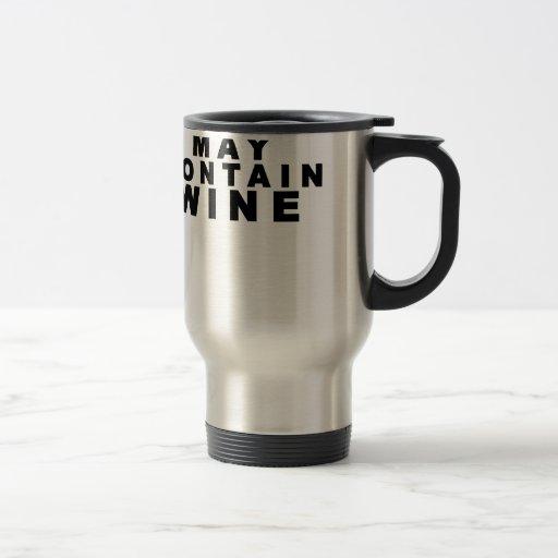 May Contain Wine T Shirts.PNG Mugs