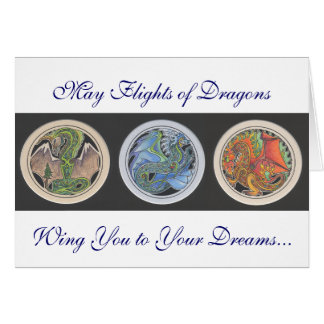 """May Flights of Dragons..."" Card"
