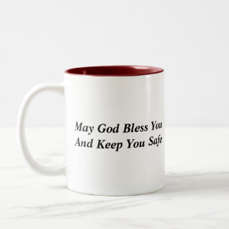 May God Bless You And Keep You Safe Two-Tone Mug