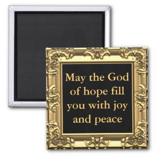 May God bless you with joy and peace Square Magnet