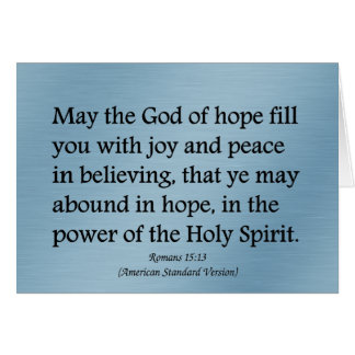 May God give you hope, joy, and peace Romans 15:13 Card