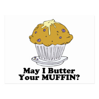 may i butter your muffin postcard