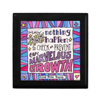 May nothing happen to prevent our marvelous growth gift box