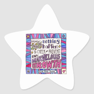 May nothing happen to prevent our marvelous growth star sticker
