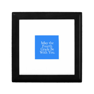 May the 4th Grade be with you Teacher Student Gift Gift Box
