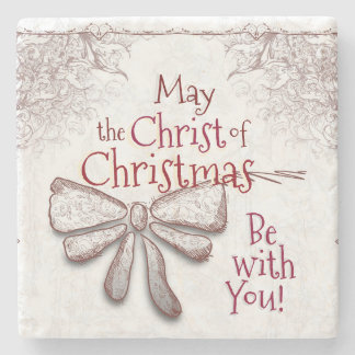 May the Christ of Christmas Be With You, Artistic Stone Coaster
