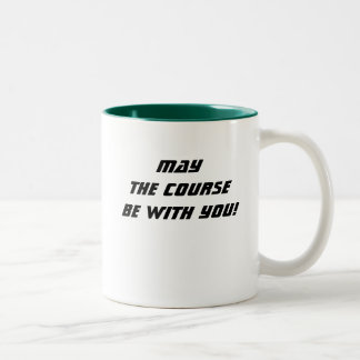 May the course be with you! coffee mug