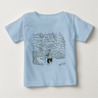 """May the forest be with you!"" Baby T-Shirt"