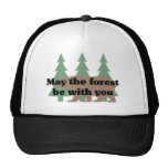 May the Forest be With You Hats
