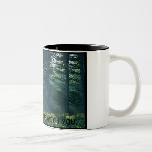 may the forest be with you coffee mugs