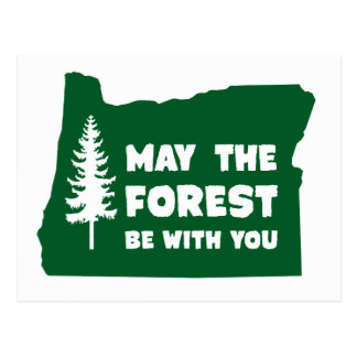 May the Forest Be With You Oregon Postcard