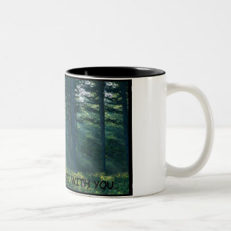 may the forest be with you Two-Tone coffee mug
