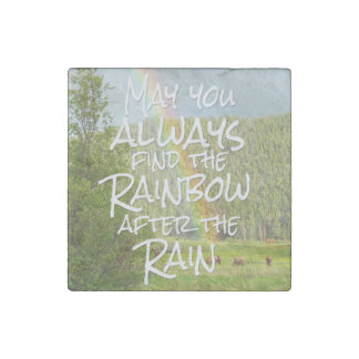 May You Always Find the Rainbow After the Rain Stone Magnet