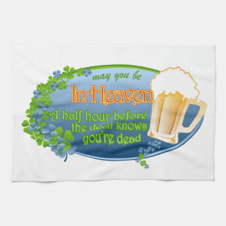May You Be In Heaven Tea Towel